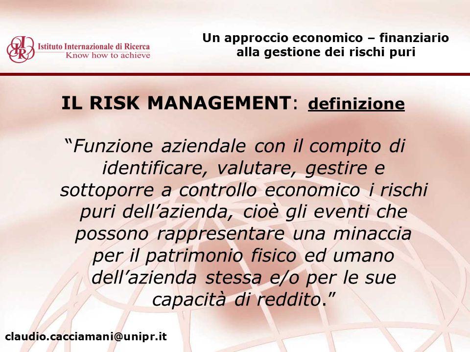 IL RISK MANAGEMENT: definizione