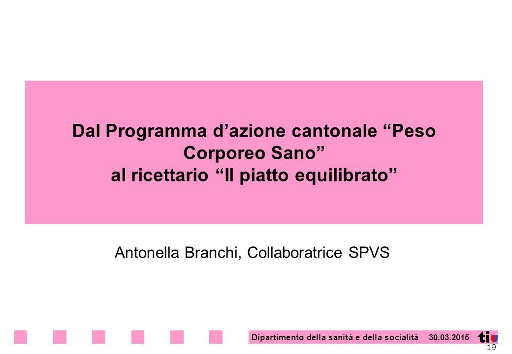 Antonella Branchi, Collaboratrice SPVS