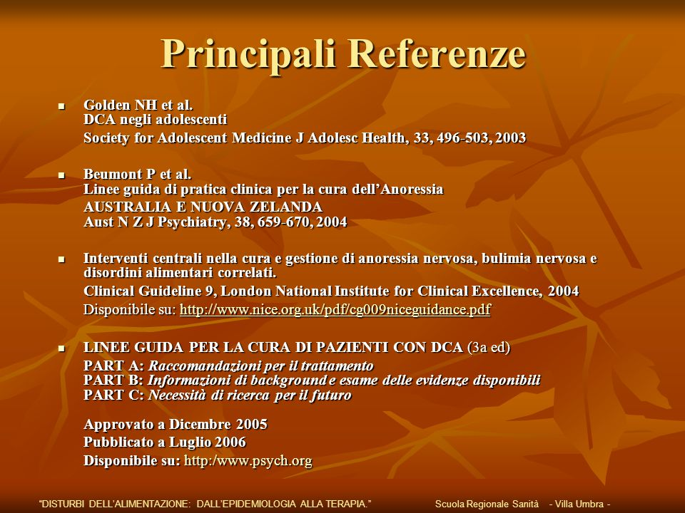 Principali Referenze Golden NH et al. DCA negli adolescenti