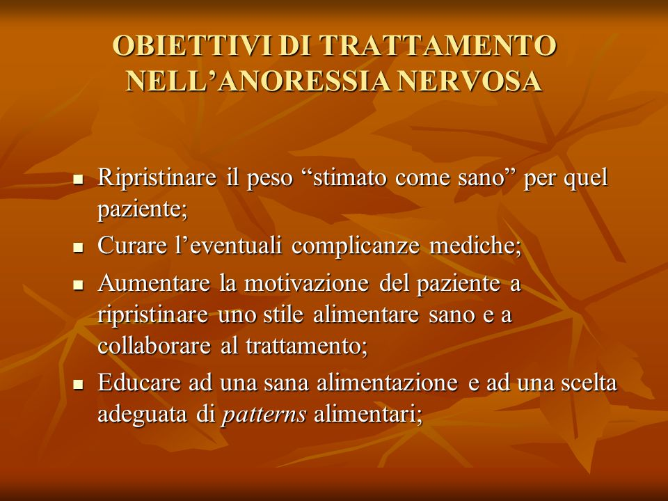 OBIETTIVI DI TRATTAMENTO NELL'ANORESSIA NERVOSA