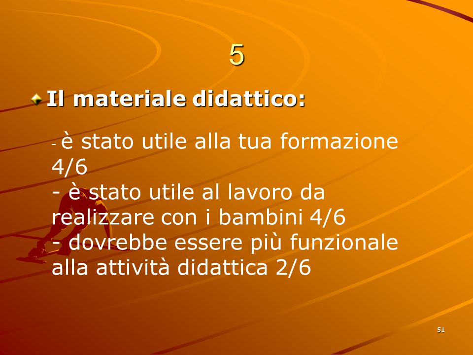 5 Il materiale didattico: