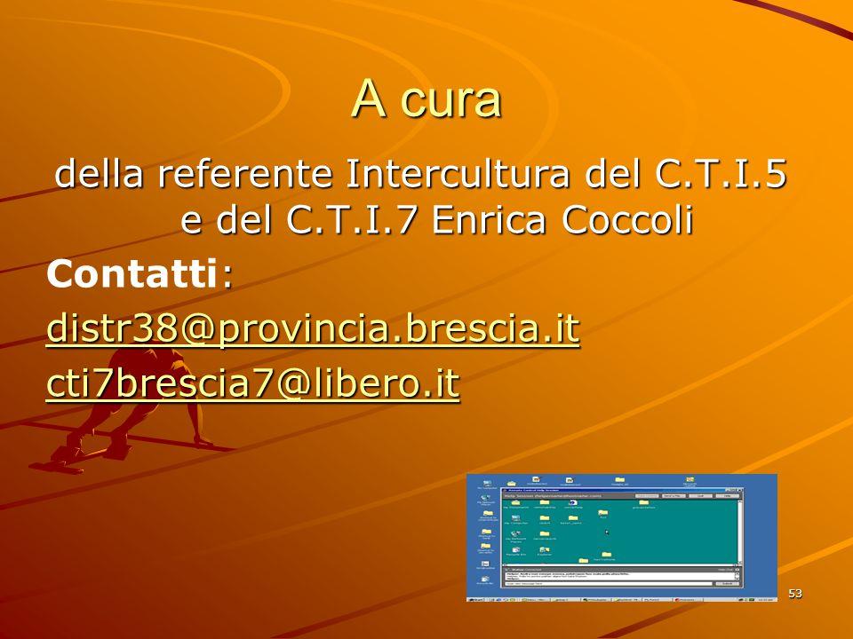 della referente Intercultura del C.T.I.5 e del C.T.I.7 Enrica Coccoli