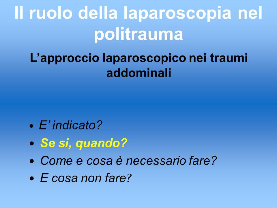 L'approccio laparoscopico nei traumi addominali