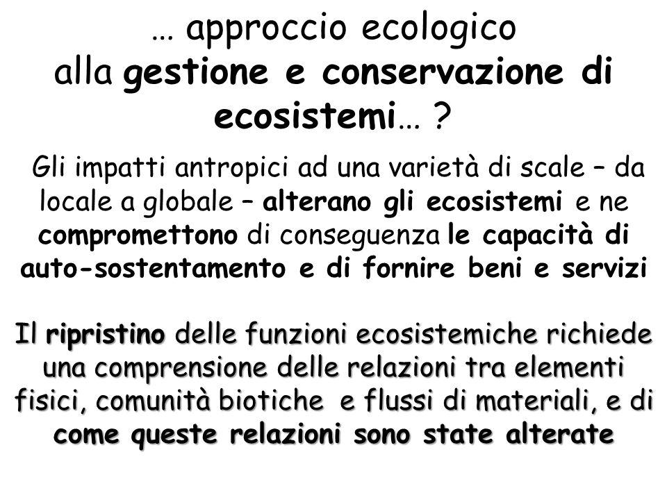 alla gestione e conservazione di ecosistemi…