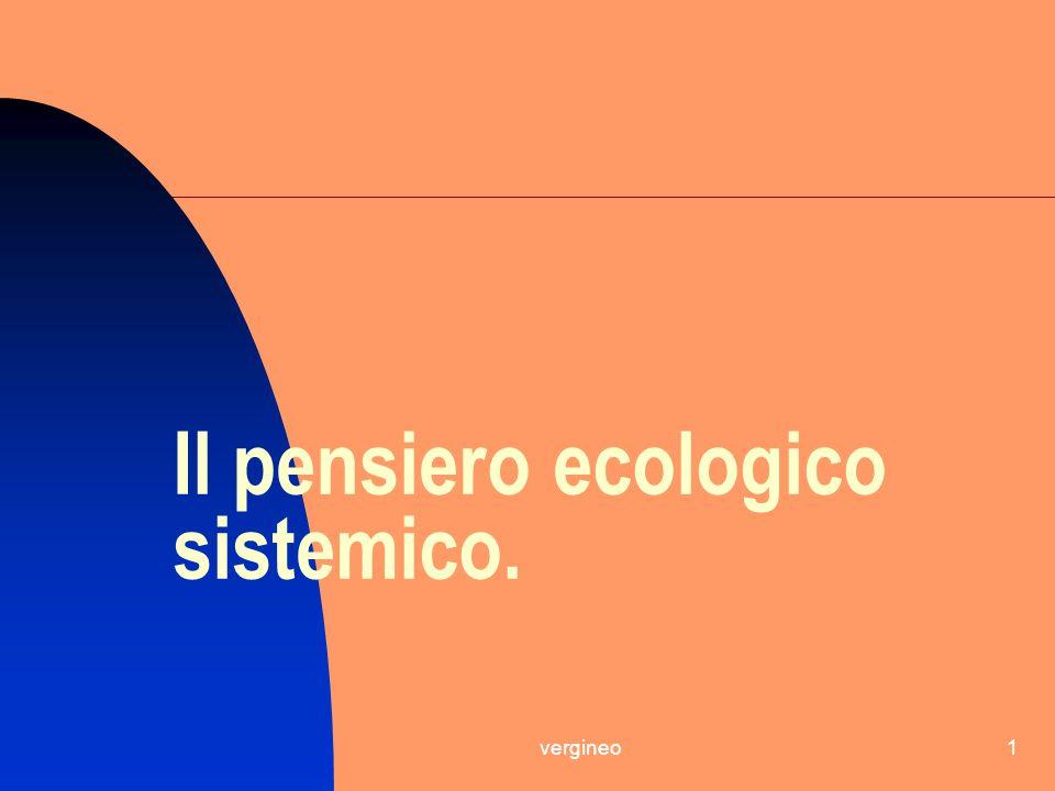 Il pensiero ecologico sistemico.