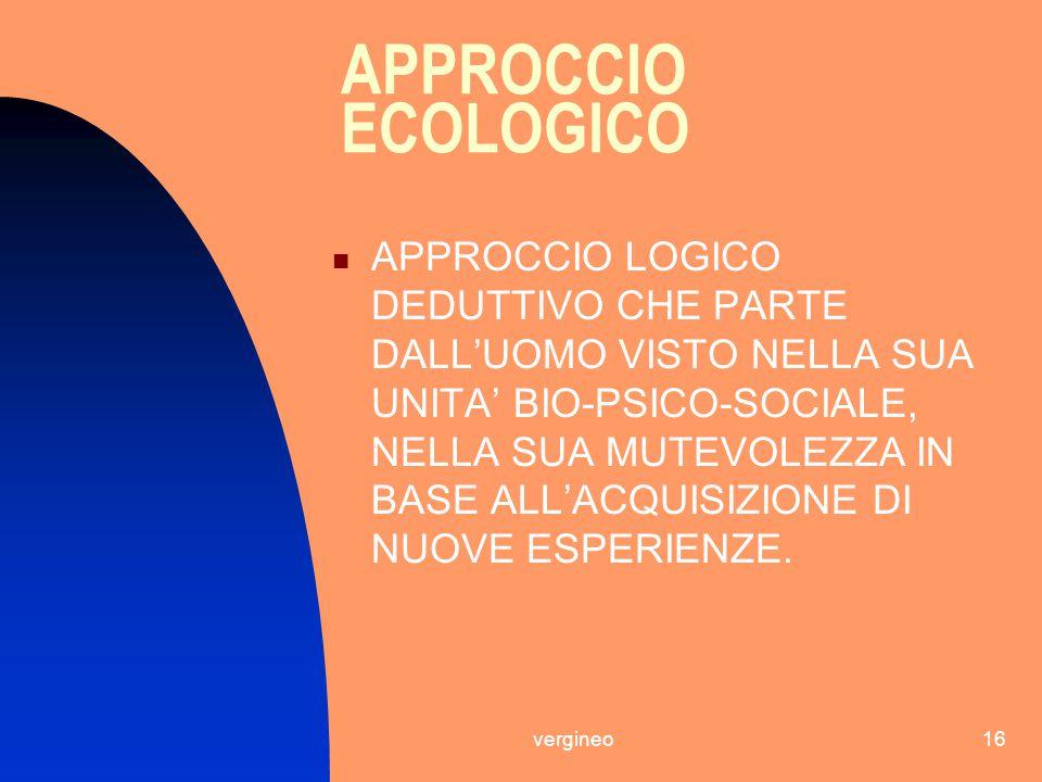 APPROCCIO ECOLOGICO