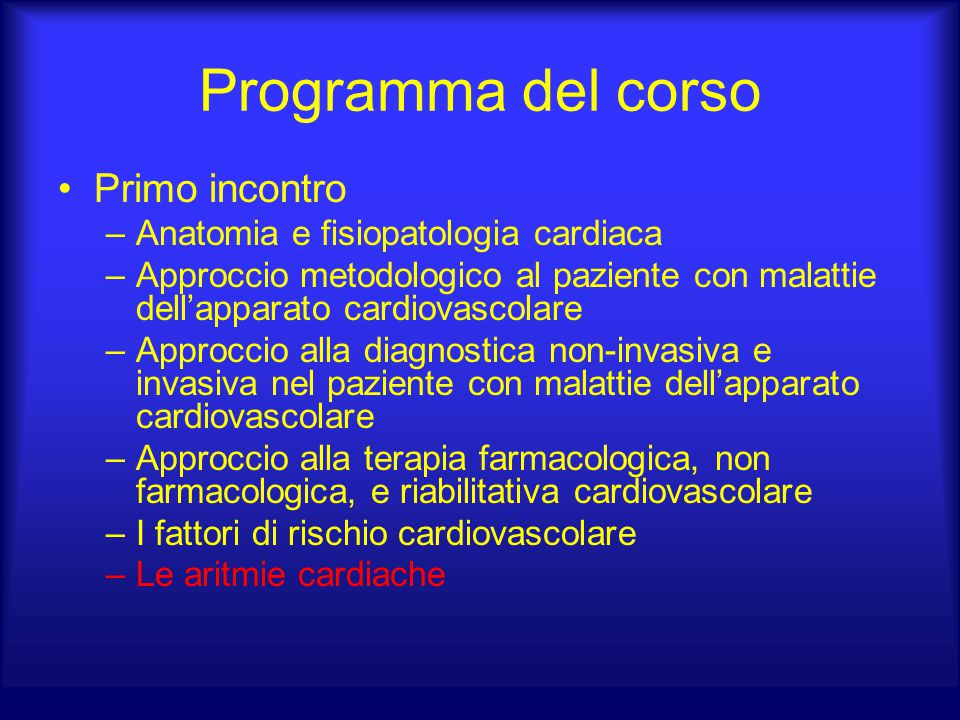 Programma del corso Primo incontro Anatomia e fisiopatologia cardiaca