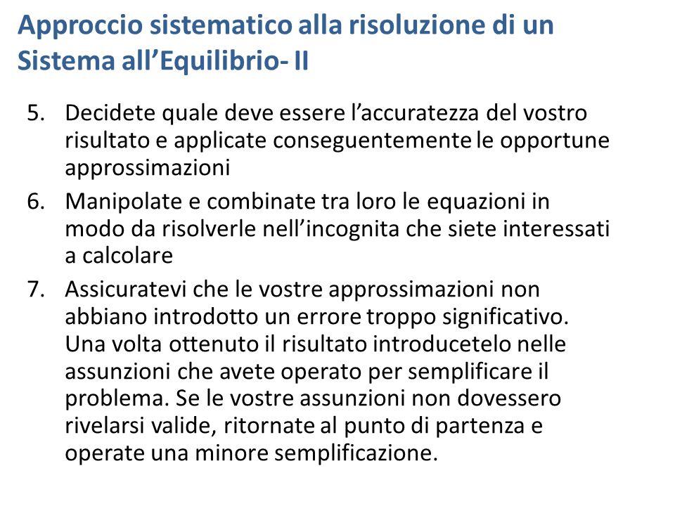 Approccio sistematico alla risoluzione di un Sistema all'Equilibrio- II