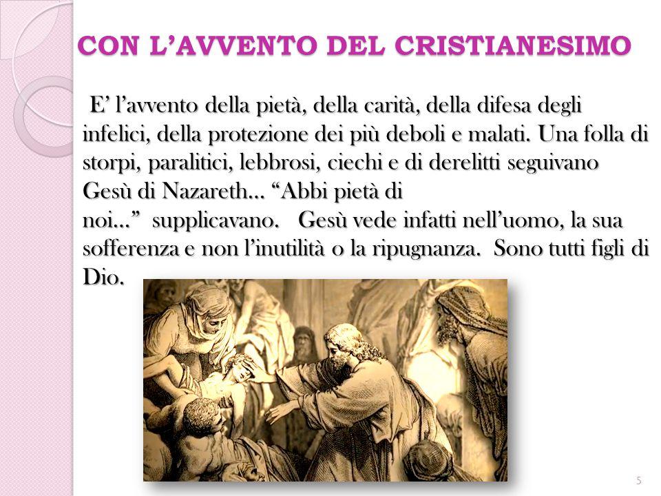 CON L'AVVENTO DEL CRISTIANESIMO