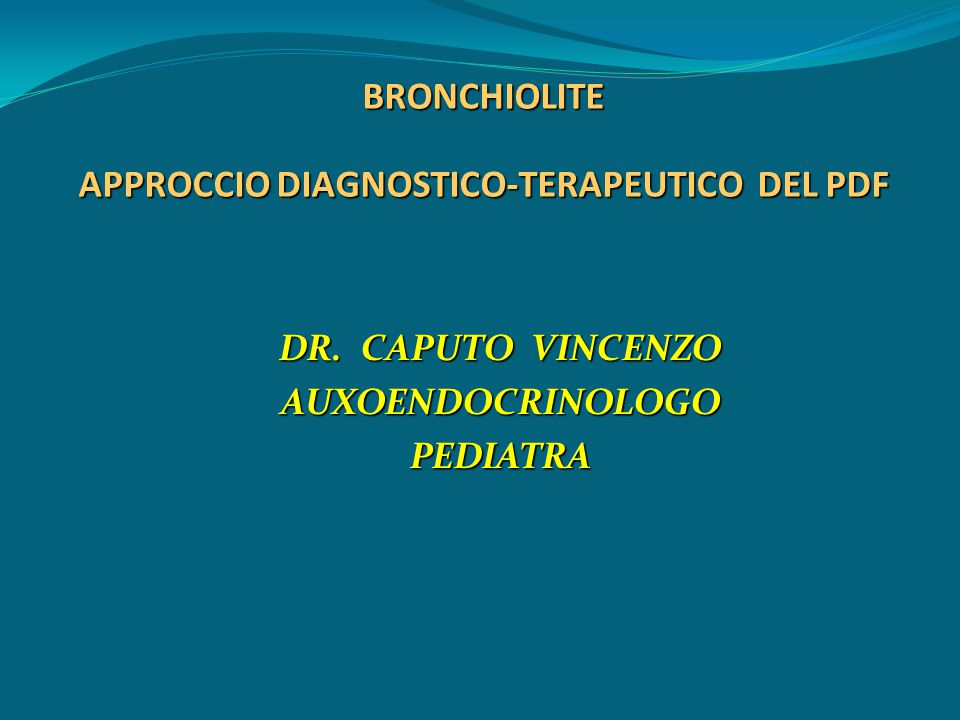BRONCHIOLITE APPROCCIO DIAGNOSTICO-TERAPEUTICO DEL PDF