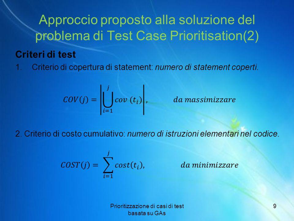 Approccio proposto alla soluzione del problema di Test Case Prioritisation(2)