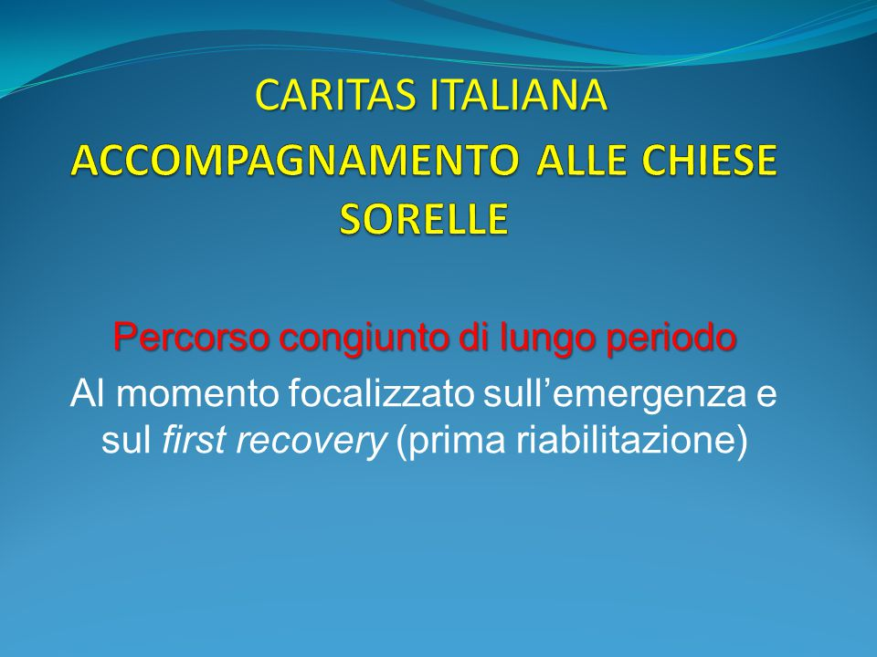 ACCOMPAGNAMENTO ALLE CHIESE SORELLE