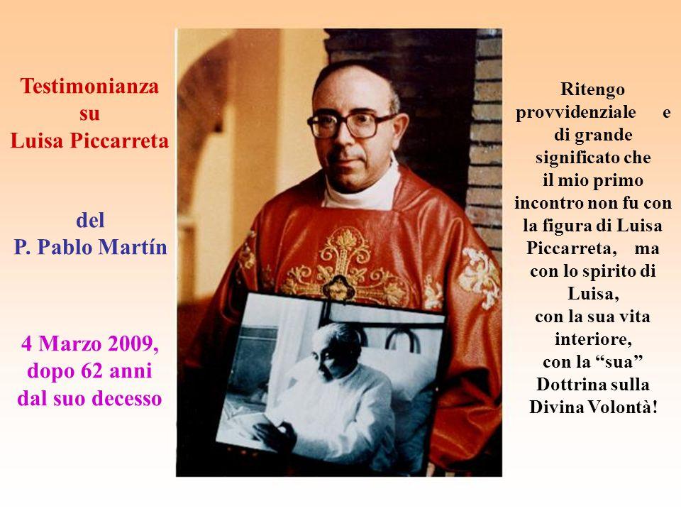 Testimonianza su Luisa Piccarreta del P. Pablo Martín 4 Marzo 2009,