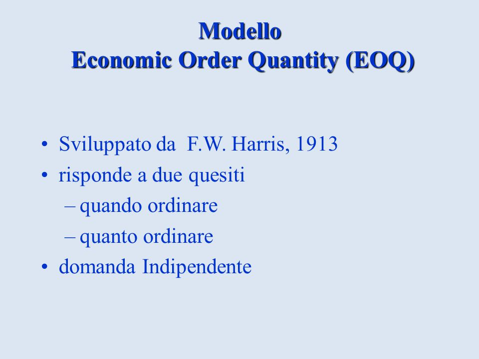Modello Economic Order Quantity (EOQ)