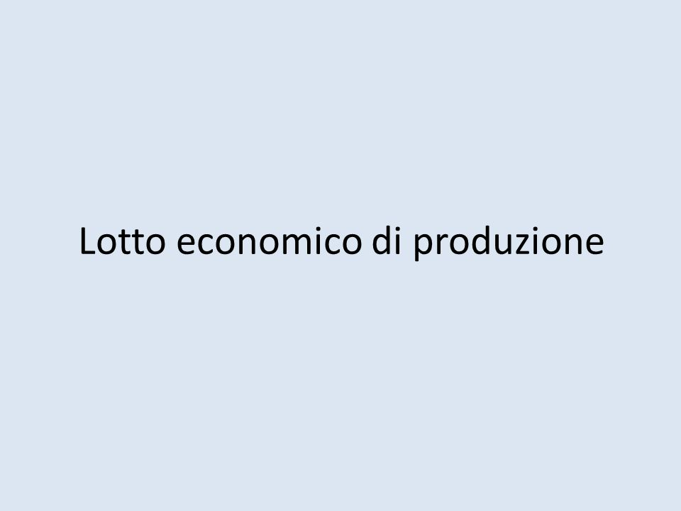 Lotto economico di produzione