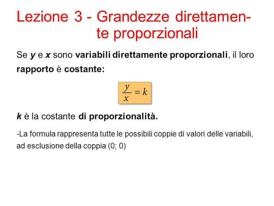 Lezione 3 - Grandezze direttamen-te proporzionali