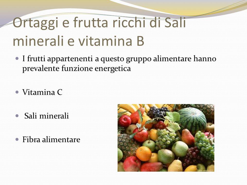 Ortaggi e frutta ricchi di Sali minerali e vitamina B
