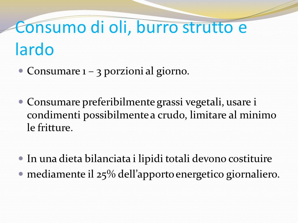 Consumo di oli, burro strutto e lardo