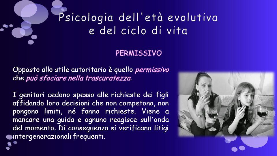 Psicologia dell età evolutiva e del ciclo di vita