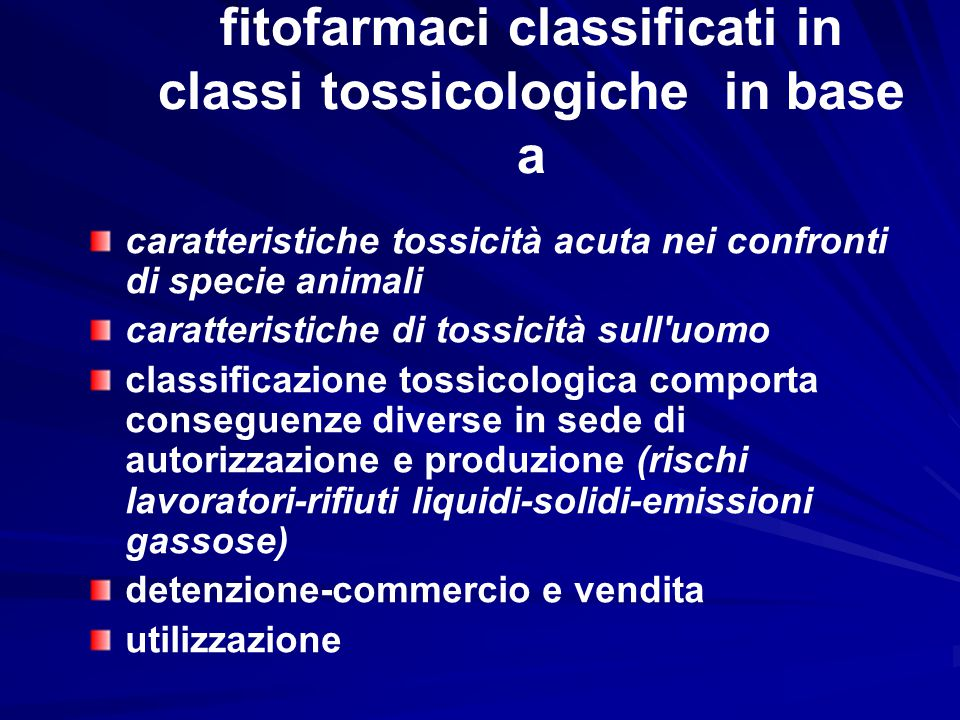 fitofarmaci classificati in classi tossicologiche in base a
