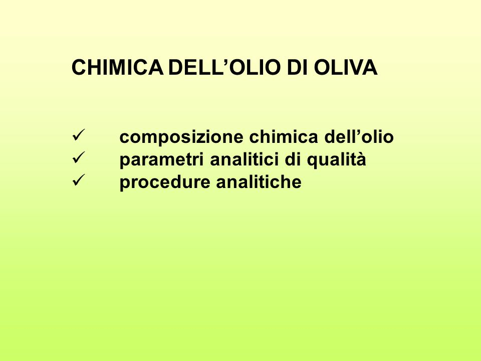 CHIMICA DELL'OLIO DI OLIVA