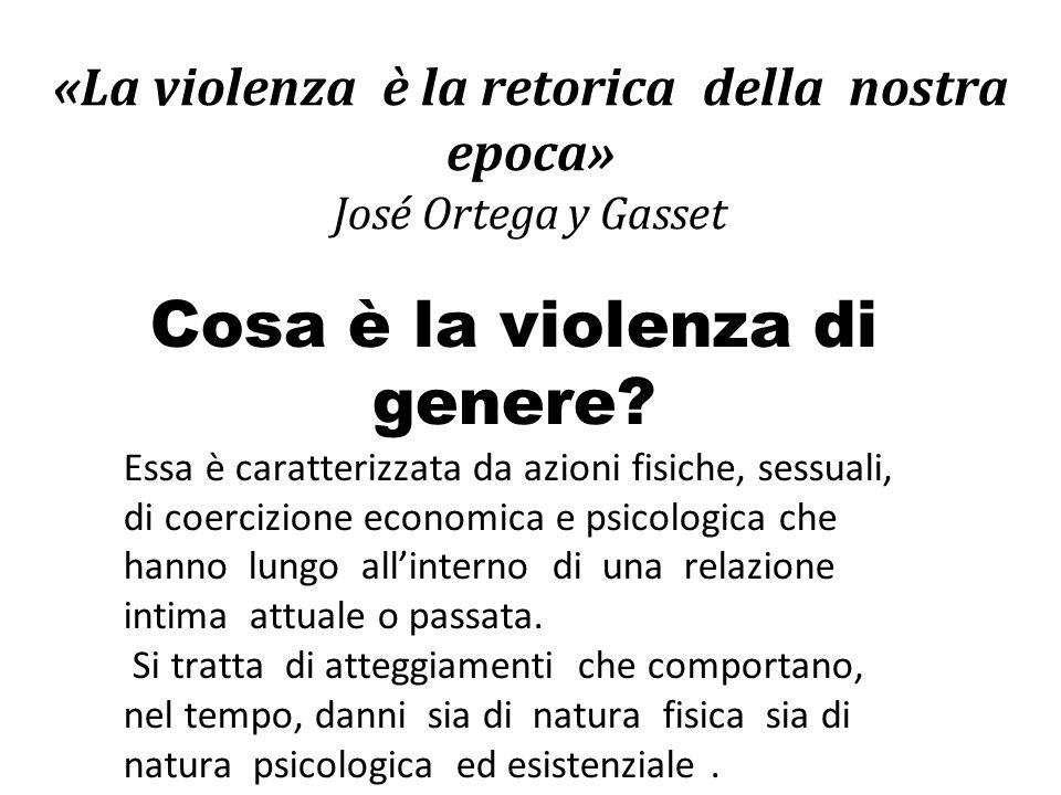 «La violenza è la retorica della nostra epoca» José Ortega y Gasset