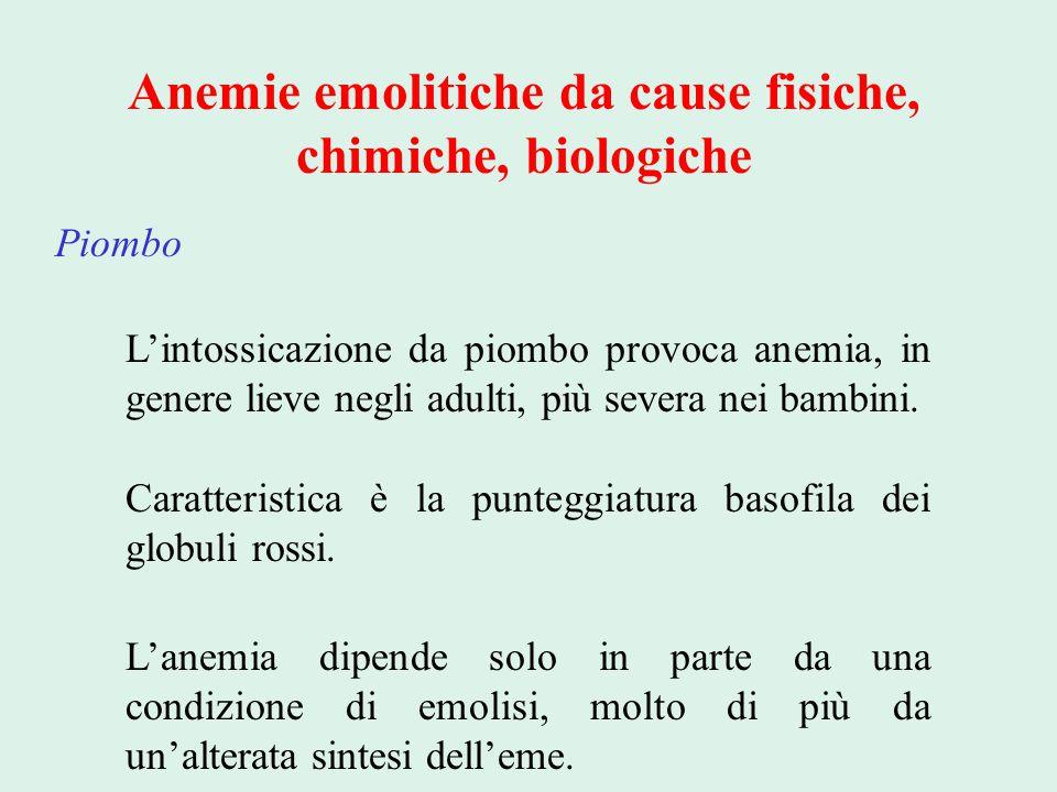 Anemie emolitiche da cause fisiche, chimiche, biologiche