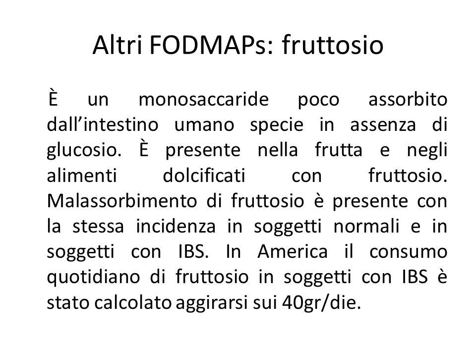 Altri FODMAPs: fruttosio