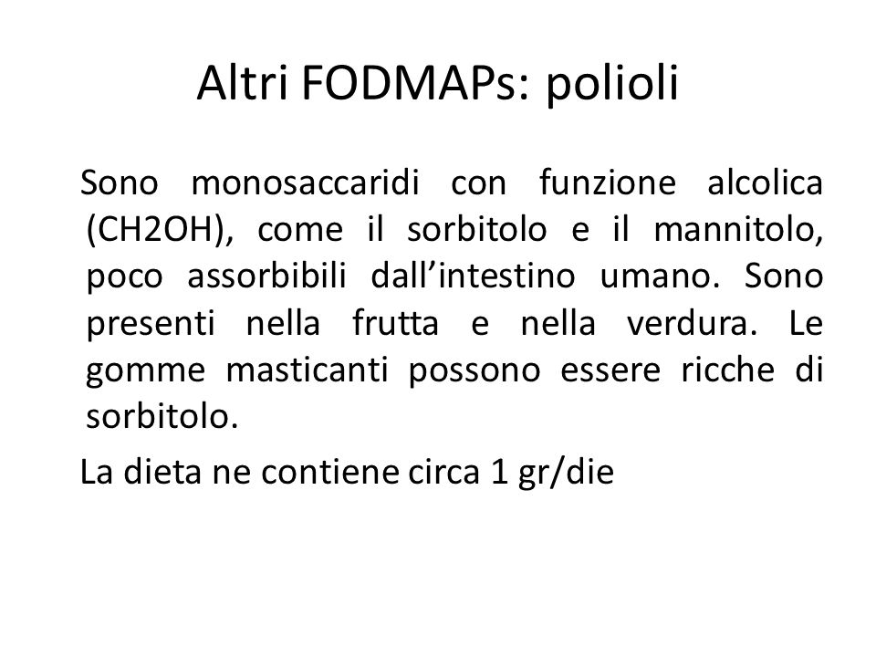 Altri FODMAPs: polioli