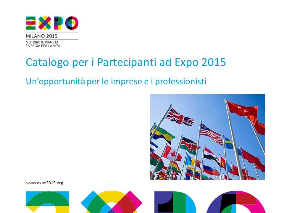Catalogo per i Partecipanti ad Expo 2015 Un'opportunità per le imprese e i professionisti