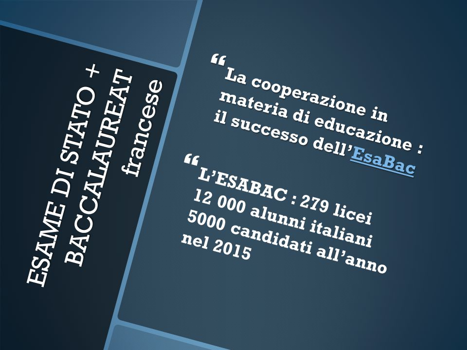 ESAME DI STATO + BACCALAUREAT francese