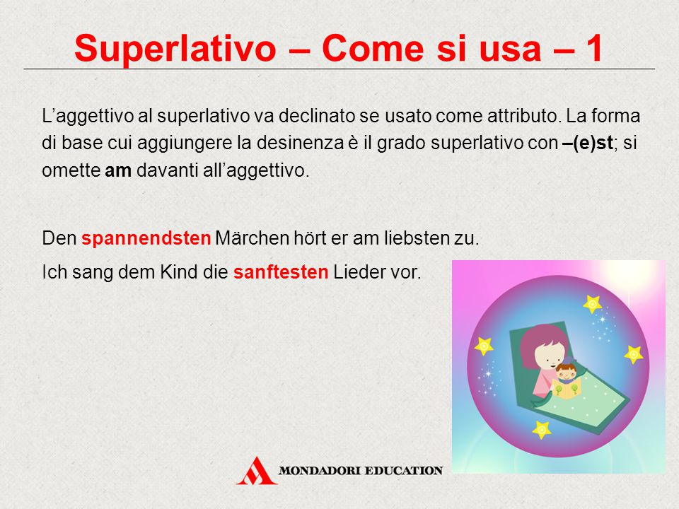 Superlativo – Come si usa – 1