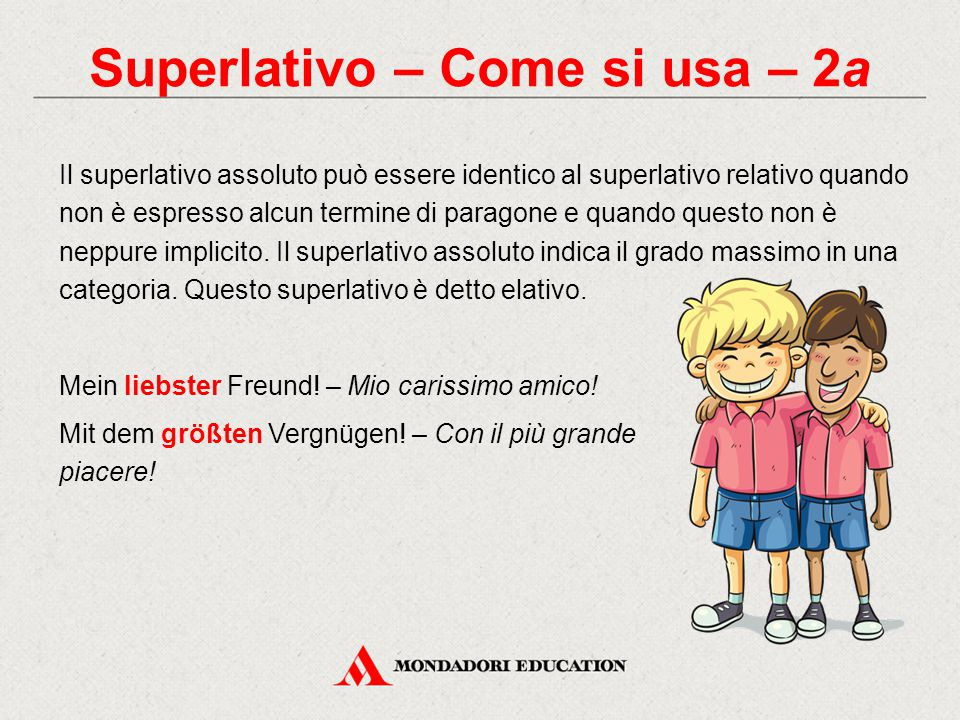 Superlativo – Come si usa – 2a