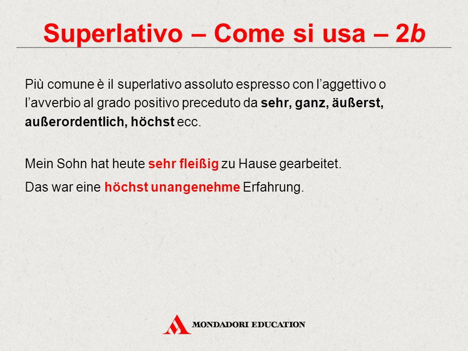 Superlativo – Come si usa – 2b
