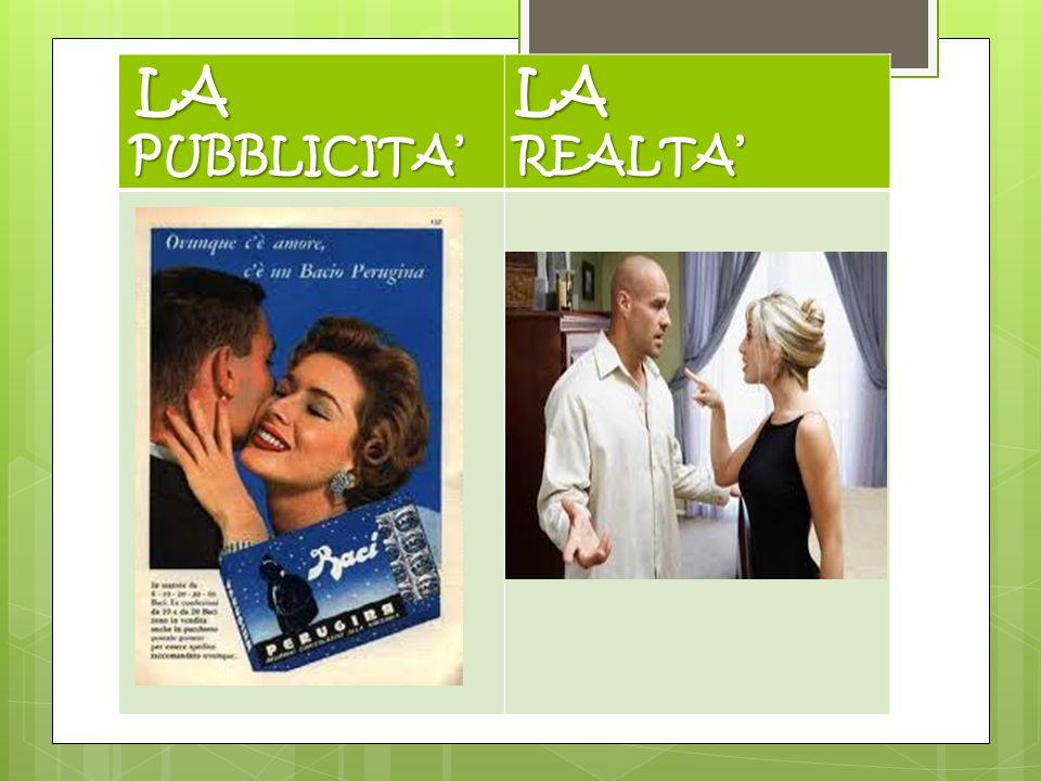 LA PUBBLICITA' LA REALTA' E