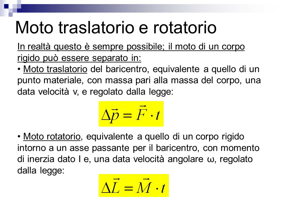 Moto traslatorio e rotatorio
