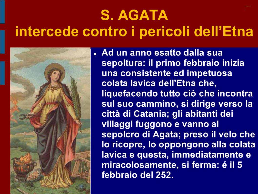 S. AGATA intercede contro i pericoli dell'Etna