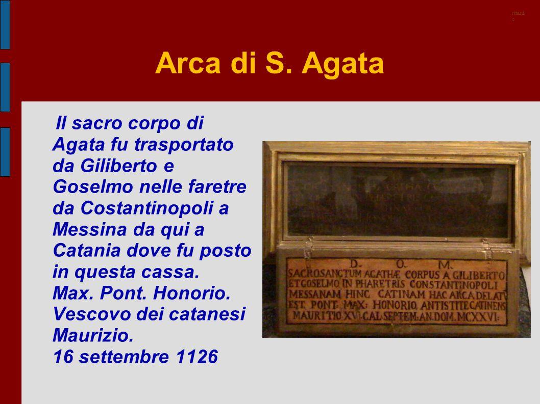 ritardo Arca di S. Agata.