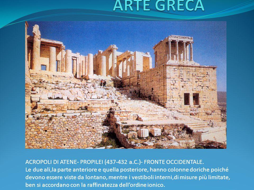 ARTE GRECA ACROPOLI DI ATENE- PROPILEI (437-432 a.C.)- FRONTE OCCIDENTALE.