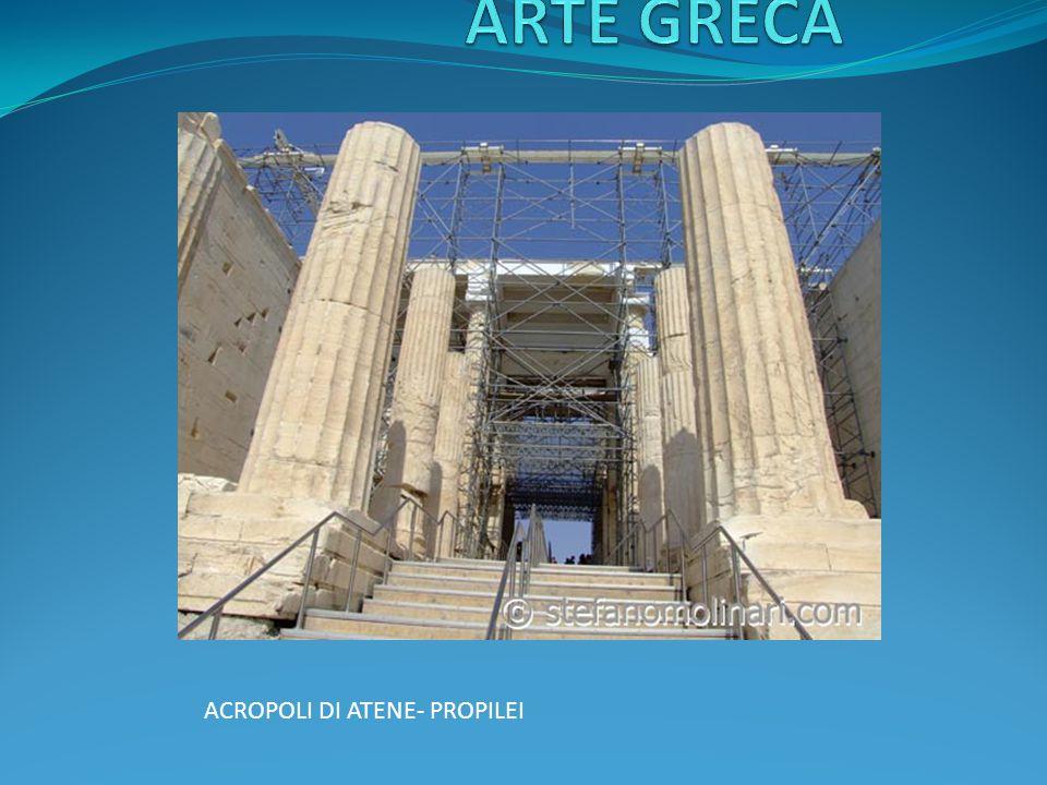 ARTE GRECA ACROPOLI DI ATENE- PROPILEI
