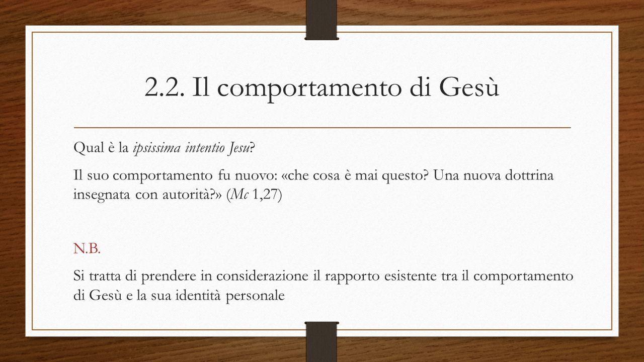 2.2. Il comportamento di Gesù