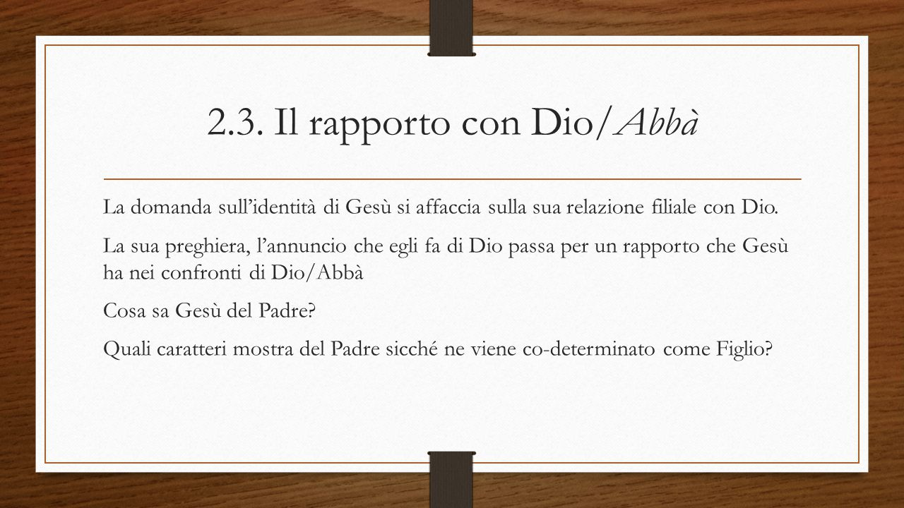 2.3. Il rapporto con Dio/Abbà