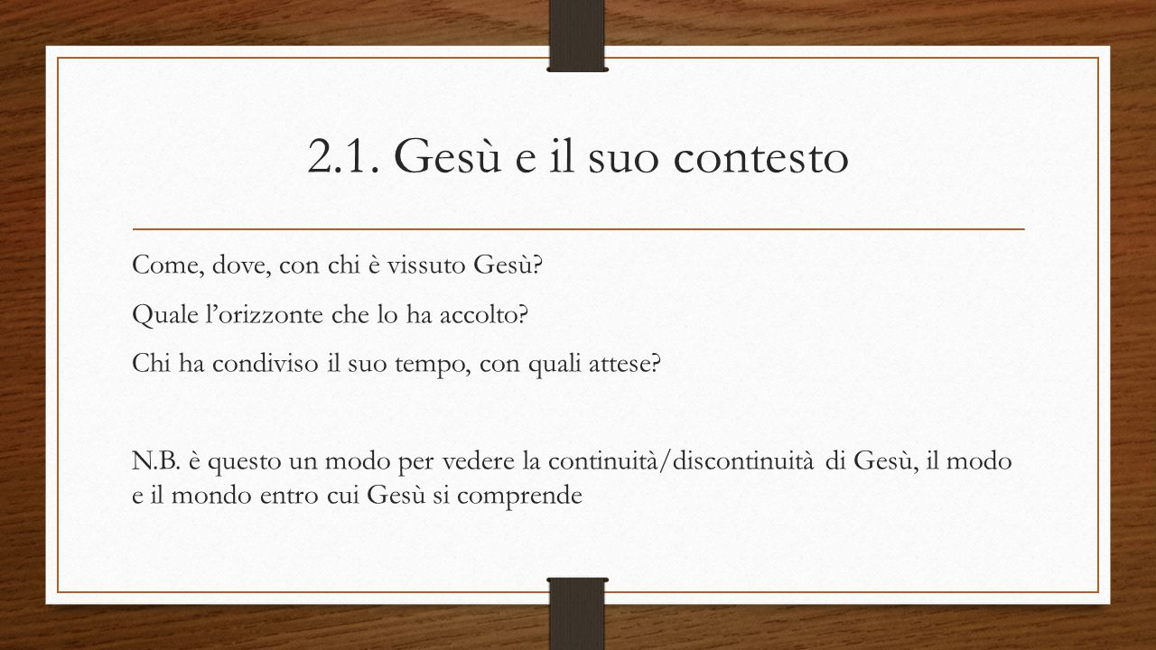 2.1. Gesù e il suo contesto