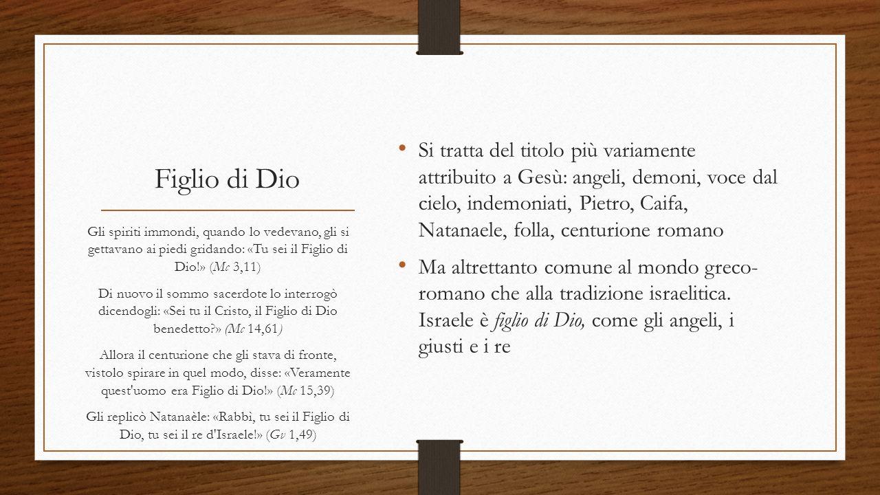 Si tratta del titolo più variamente attribuito a Gesù: angeli, demoni, voce dal cielo, indemoniati, Pietro, Caifa, Natanaele, folla, centurione romano