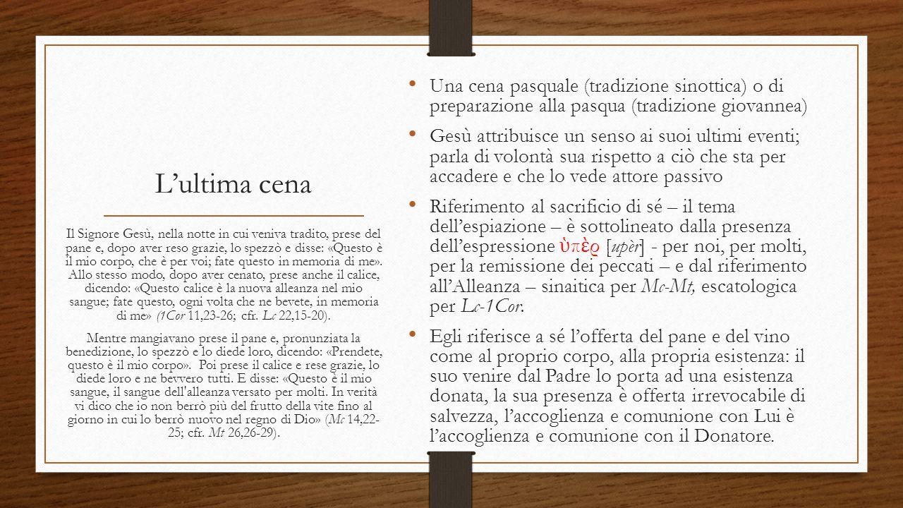 Una cena pasquale (tradizione sinottica) o di preparazione alla pasqua (tradizione giovannea)