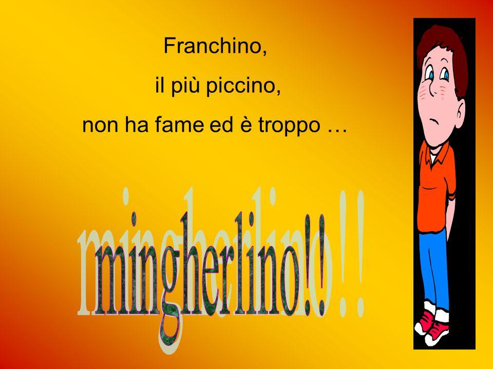 Franchino, il più piccino, non ha fame ed è troppo … mingherlino!!