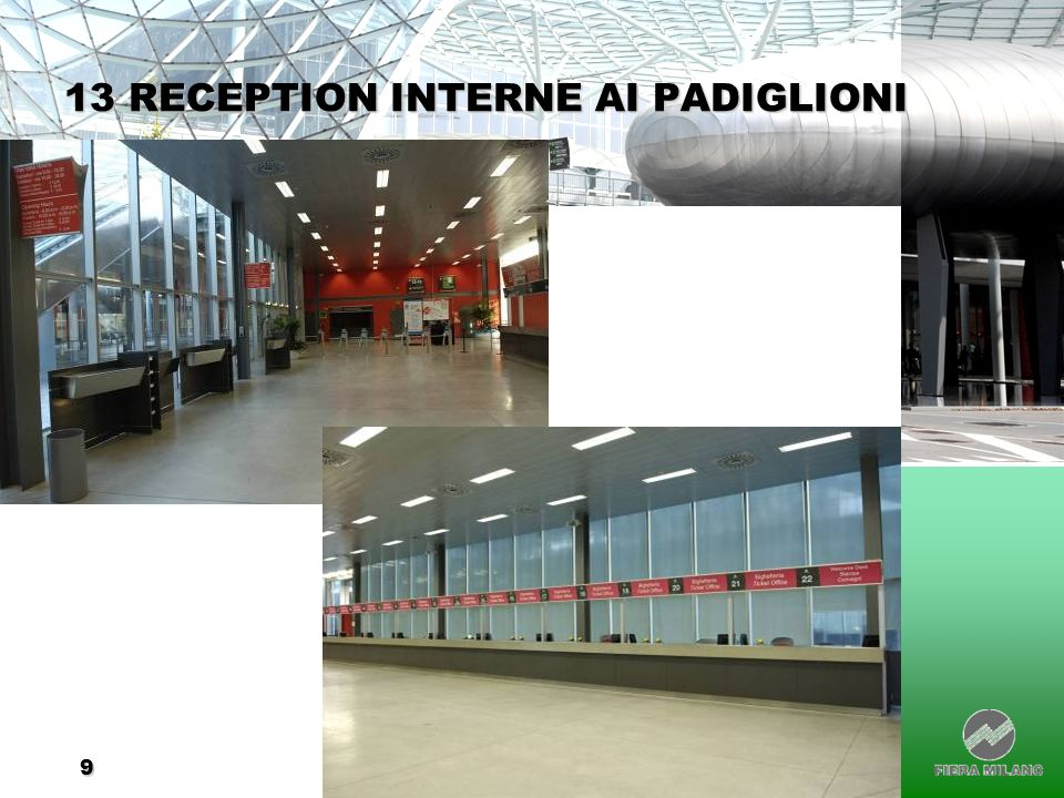13 RECEPTION INTERNE AI PADIGLIONI
