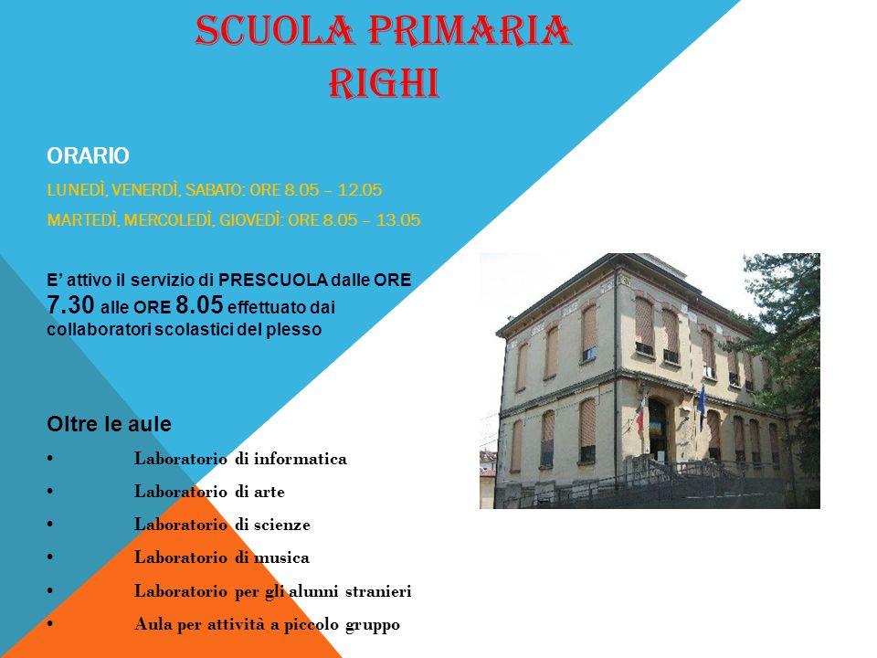 SCUOLA PRIMARIA RIGHI ORARIO