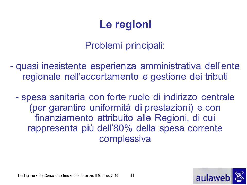 Le regioni Problemi principali: