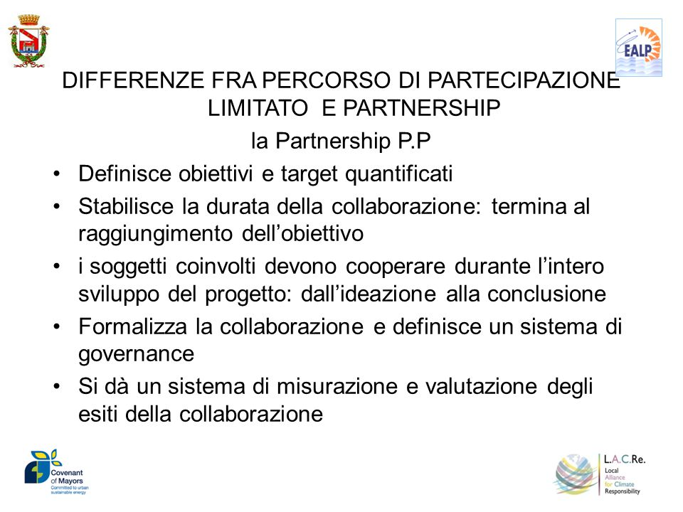 DIFFERENZE FRA PERCORSO DI PARTECIPAZIONE LIMITATO E PARTNERSHIP